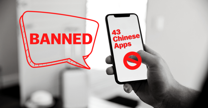 Bans 43 More Chinese Apps